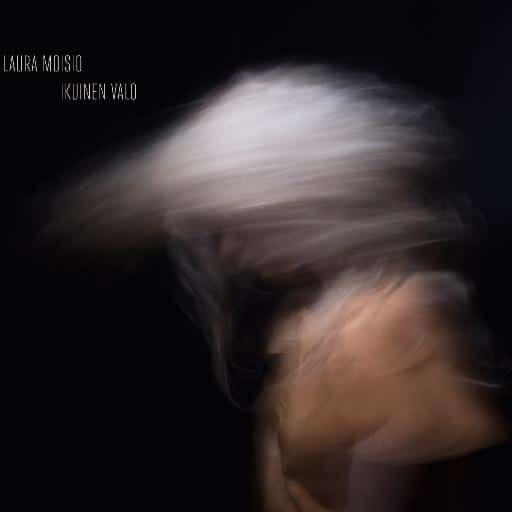 Laura Moisio: Neue CD: Ikuinen Valo
